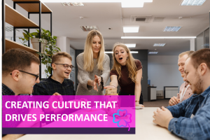 Culture that drives performance 2